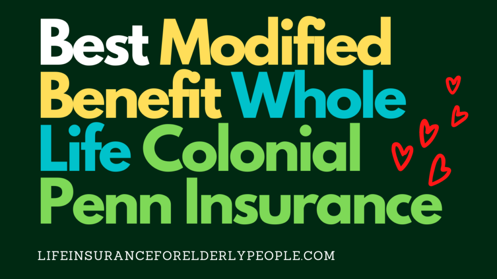 Modified Benefit Whole Life Colonial Penn